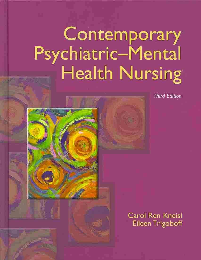 Contemporary Psychiatric-Mental Health Nursing With DSM-5 Transition Guide By Kneisl, Carol R./ Trigoboff, Eileen