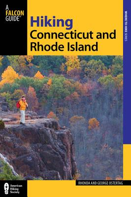 Hiking Connecticut and Rhode Island By Ostertag, Rhonda/ Ostertag, George