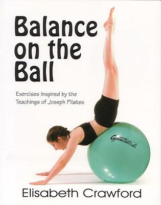 Balance on the Ball By Crawford, Elisabeth