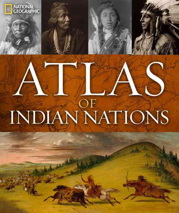 Atlas of Indian Nations By Treuer, Anton